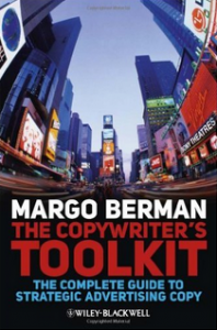 Alt text for the image of Professor Margot Berman's book, The Copywriter's Toolkit