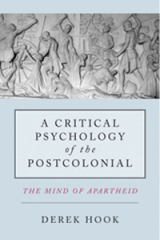 A Critical Psychology of the Postcolonial, copy-edited by Eldo Barkhuizen