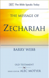 The Message of Zechariah, copy-edited by Eldo Barkhuizen